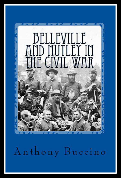 Belleville and Nutley in the Civil War - a brief history`