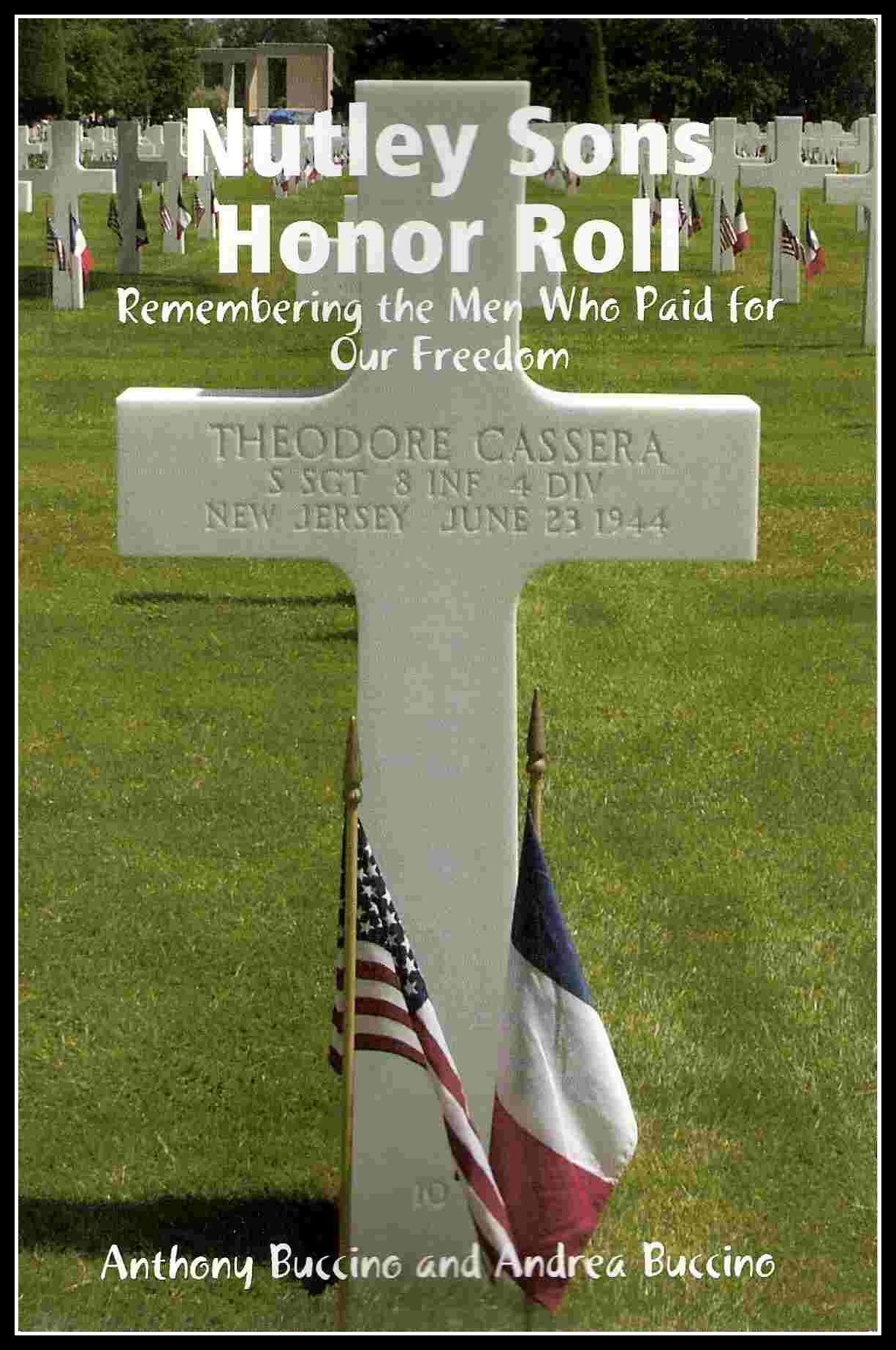 Nutley Sons Honor Roll - remembering the men who paid for our freedom
