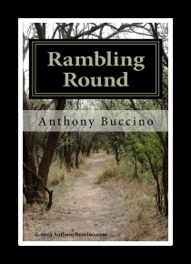 Rambling Round-Inside and Outside by Anthony Buccino